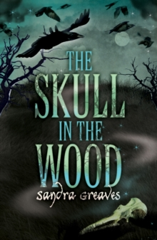 The Skull in the Wood, Paperback Book