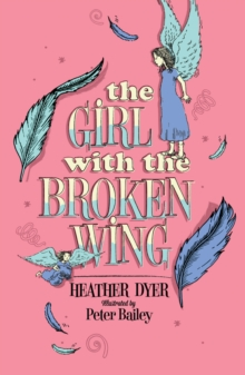 The Girl with the Broken Wing, Paperback Book