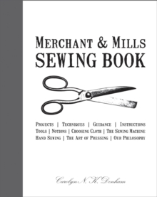 Merchant & Mills Sewing Book, Hardback