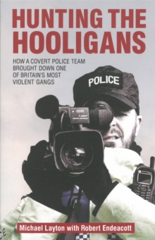 Hunting the Hooligans, Paperback