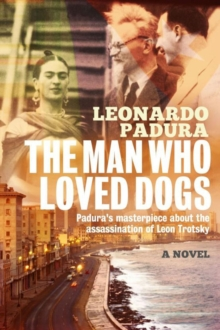 The Man Who Loved Dogs, Paperback