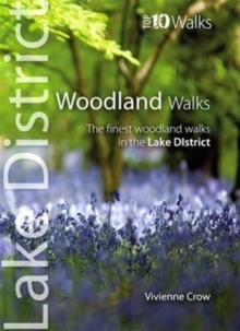 Woodland Walks : The Finest Woodland Walks in the Lake District, Paperback