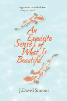 An Exquisite Sense of What is Beautiful, Paperback