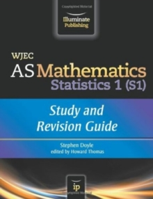 WJEC AS Mathematics S1 Statistics: Study and Revision Guide, Paperback
