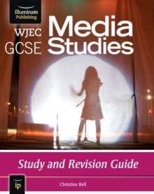 WJEC GCSE Media Studies : Study and Revision Guide, Paperback