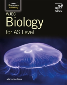 WJEC Biology for AS Student Book, Paperback