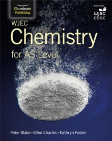 WJEC Chemistry for AS Level: Student Book, Paperback Book