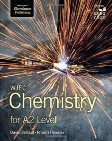 WJEC Chemistry for A2 : Student Book, Paperback Book