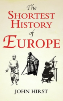 The Shortest History of Europe, Paperback