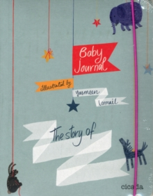 Baby Journal : The Story of.., Paperback