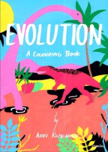 Evolution : A Colouring Book, Paperback