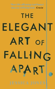 The Elegant Art of Falling Apart, Paperback