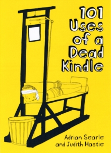101 Uses of a Dead Kindle, Paperback
