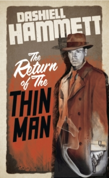 The Return of the Thin Man, Hardback Book