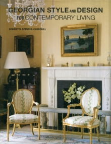 Georgian Style and Design for Contemporary Living, Hardback Book