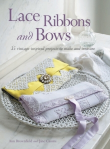 Lace, Ribbons and Bows, Paperback