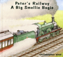 Peter's Railway a Big Smellie Bogie, Paperback Book