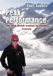 Peak Performance : The First Welsh Woman to Climb Everest, Paperback