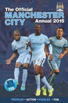 Official Manchester City FC 2015 Annual, Hardback