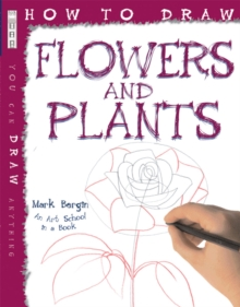 How to Draw Flowers and Plants, Paperback