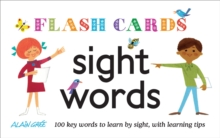 Sight Words : 100 Key Words to Learn by Sight, with Learning Tips,