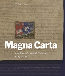 Magna Carta: The Foundation of Freedom 1215-2015, Paperback Book