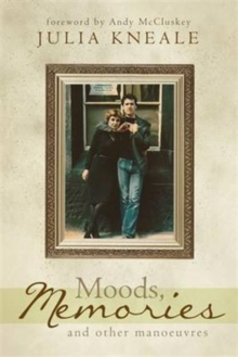Moods, Memories and Other Manoeuvres, Paperback Book