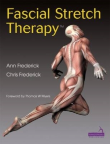 Fascial Stretch Therapy, Paperback