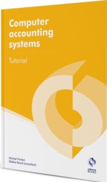 Computer Accounting Systems Tutorial, Paperback