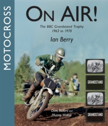 Motocross On-Air : The BBC Grandstand Trophy 1963-1970, Paperback