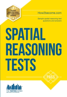 Spatial Reasoning Tests - The Ultimate Guide to Passing Spatial Reasoning Tests, Paperback