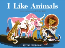 I Like Animals, Hardback