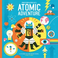 Professor Astro Cat's Atomic Adventure, Hardback