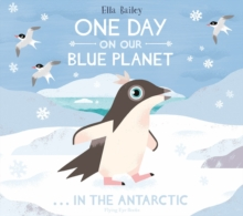 One Day on Our Blue Planet ... in the Antarctic, Hardback