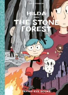 Hilda and the Stone Forest, Hardback Book