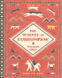 The Wolves of Currumpaw, Hardback