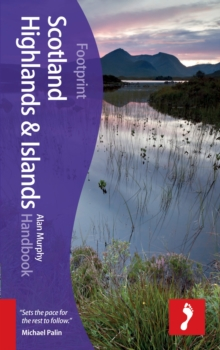 Scotland Highlands & Islands Footprint Handbook, Hardback