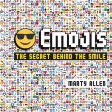 Emojis : The Secret Behind the Smile, Hardback
