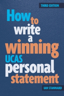 How to Write a Winning UCAS Personal Statement, Paperback