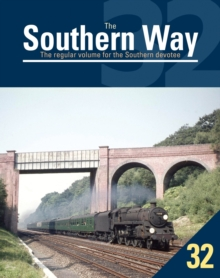 The Southern Way Issue No 32 : Issue 32, Paperback