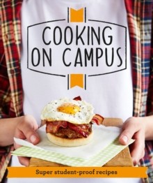 Good Housekeeping Cooking on Campus : Super Student-Proof Recipes, Paperback