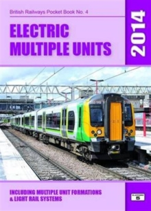 Electric Multiple Units : Including Multiple Unit Formations and Light Rail Systems, Paperback