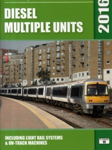 Diesel Multiple Units : Including Light Rail Systems and on-Track Machines, Paperback