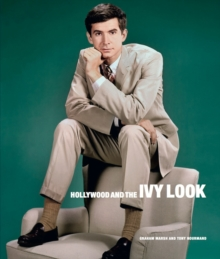 Hollywood and the Ivy Look : The Evergreen Edition, Hardback