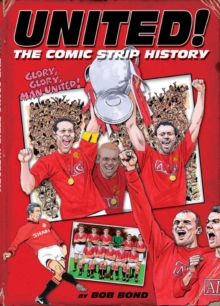 United! : The Comic Strip History, Hardback