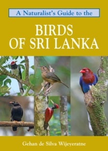 Naturalist's Guide to the Birds of Sri Lanka, Paperback Book