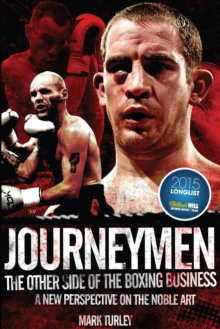 Journeymen : The Other Side of the Boxing Business, a New Perspective on the Noble Art, Hardback