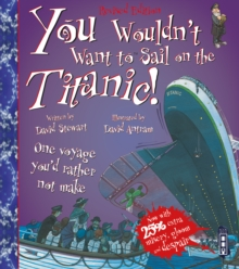 You Wouldn't Want to Sail on the Titanic!, Paperback