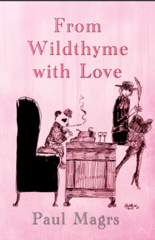 From Wildthyme with Love, Hardback Book
