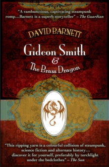 Gideon Smith and the Brass Dragon, Paperback